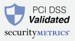 We are PCI DSS Validated by Security Metrics